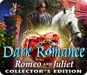 Dark Romance Romeo and Juliet Collectors Edition-Wbd