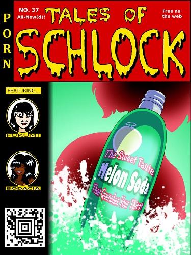 Rampant404 - Tales of Schlock 37 - Melon Soda