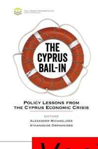 : The Cyprus Bail in Policy Lessons From The Cyprus Economic Crisis