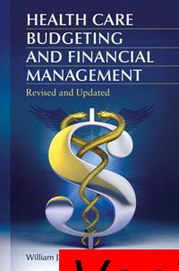 : Health Care Budgeting and Financial Management 2nd Edition