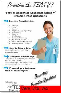: Practice the Teas Test of Essential Academic Skills V Practice Questions