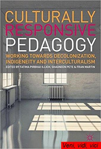 : Culturally Responsive Pedagogy Working towards Decolonization Indigeneity and Interculturalism