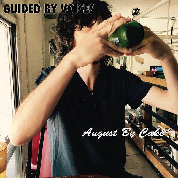 Guided by Voices - August By Cake (2017)