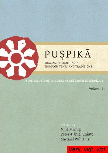 Pu.pik.Tracing.Ancient.India.Through.Texts.and.Traditions.Contributions.to.Current.Research.in.Indology.Volume.1