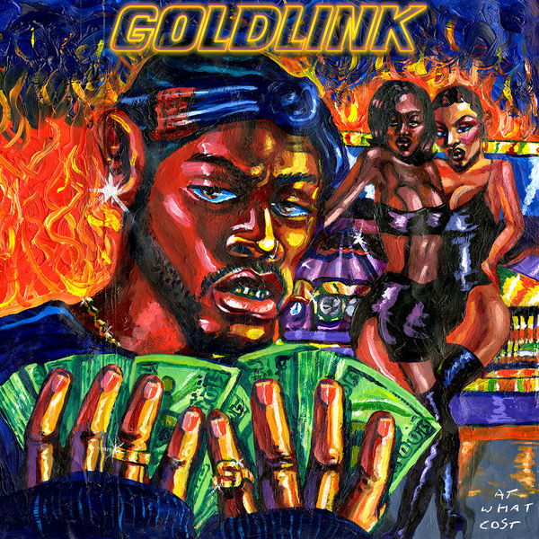 GoldLink - At What Cost (2017)