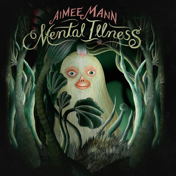 Aimee Mann - Mental Illness (2017)