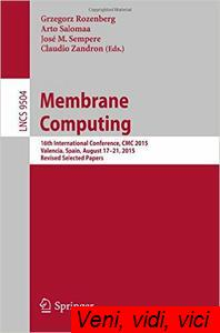 Membrane Computing 16th International Conference Cmc 2015