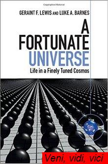 A Fortunate Universe Life in a Finely Tuned Cosmos