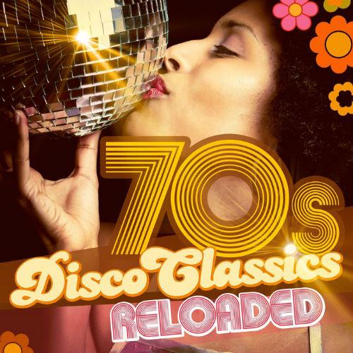 70s Disco Classics Reloaded (2017)