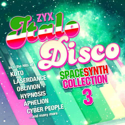 ZYX Italo Disco Spacesynth Collection 3 (2017)