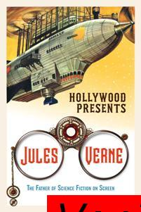 Hollywood Presents Jules Verne The Father of Science Fiction on Screen