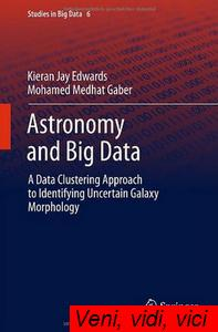 Astronomy and Big Data A Data Clustering Approach to Identifying Uncertain Galaxy Morphology