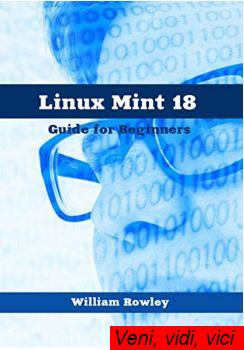 Linux Mint 18 Guide for Beginners