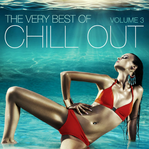 The Very Best Of Chill Out Vol.3 (2017)