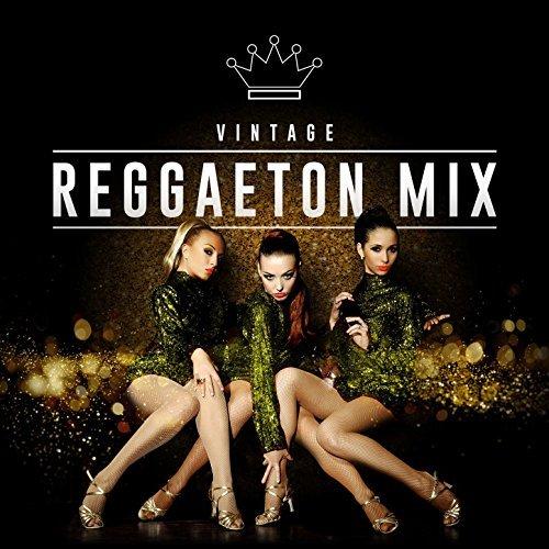 Vintage Reggaeton Mix (2017)
