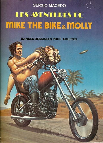 Macedo - Mike the Bike & Molly (les aventures de)[French]