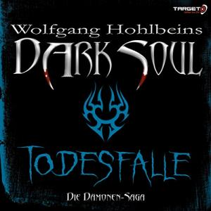 Wolfgang Hohlbein Todesfalle Dark Soul ungekuerzt