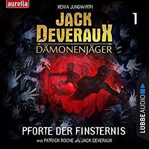 Xenia Jungwirth Jack Deveraux Daemonenjaeger 1 Pforte der Finsternis ungekuerzt