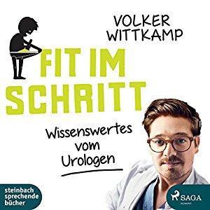Volker Wittkamp Fit im Schritt Wissenswertes vom Urologen ungekuerzt