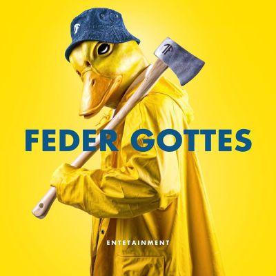download Entetainment - Feder Gottes (2017)