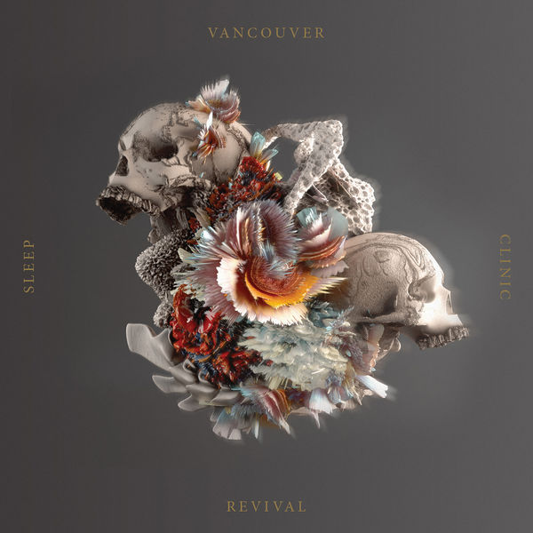 Vancouver Sleep Clinic - Revival (2017)