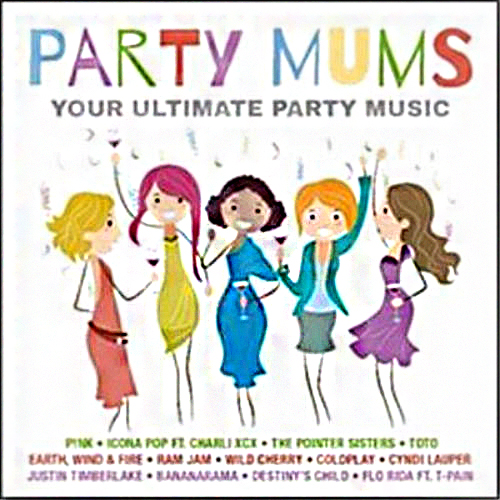 Party Mums Your Ultimate Party Music (2017)
