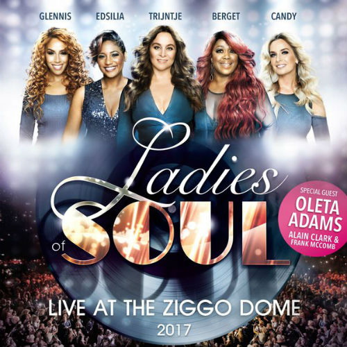 Ladies Of Soul Live At The Ziggodome 2017