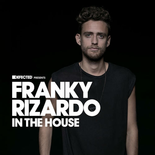 Defected Presents Franky Rizardo In The House (2017)