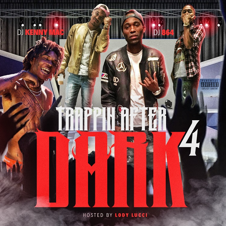 DJ Kenny Mac – Trappin After Dark 4