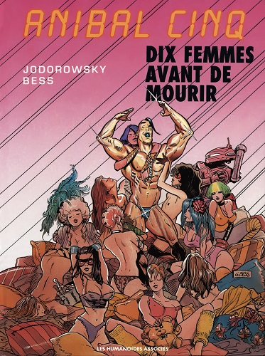Jodorowski Bess - Anilbal Sinq - Dix femmes avant de mourir (French)