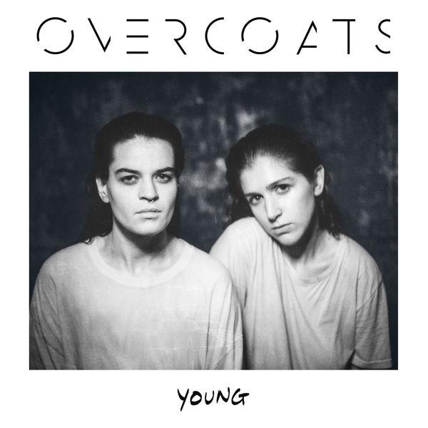 Overcoats – Young (2017)