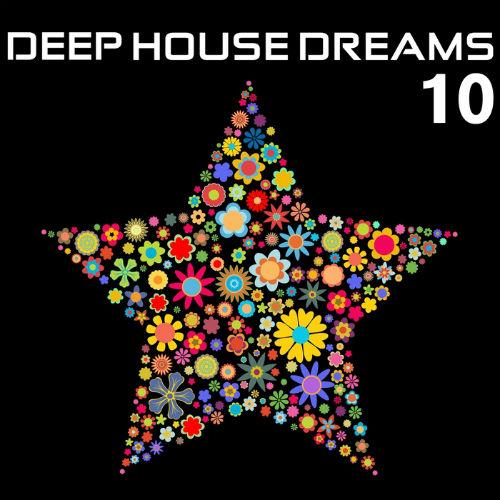 Deep House Dreams 10 (2017)
