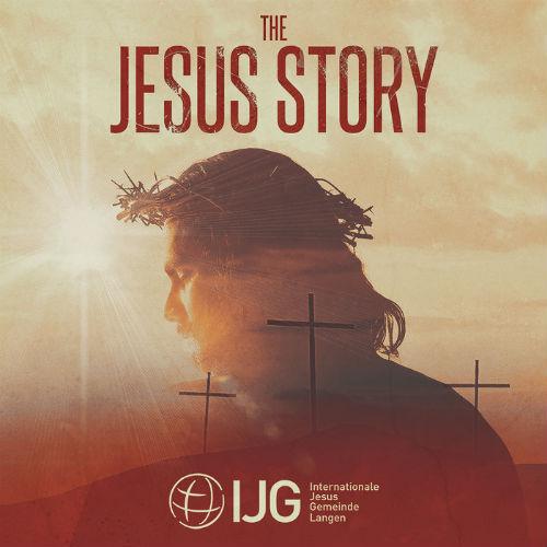 IJG Langen The Jesus Story - Ein Ostermusical (2017)