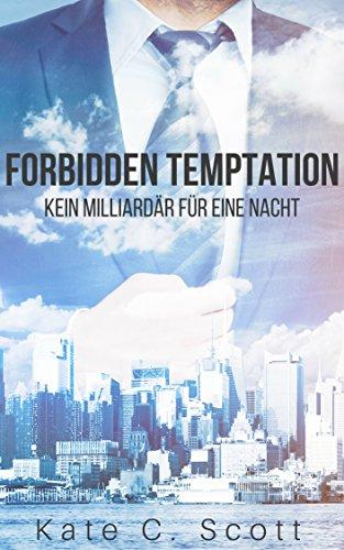 Buch Cover für Forbidden Temptation - Kein Milliardär für eine Nacht