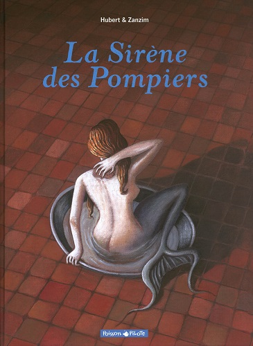 Hubert, Zanzim - La Sirène des Pompiers (French)
