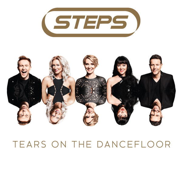 Steps - Tears on the Dancefloor (2017)