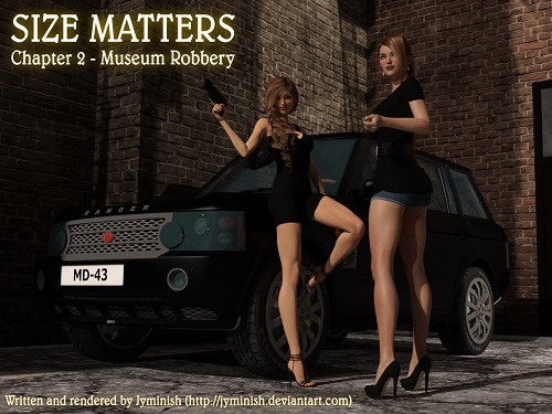 Jyminish - Size Matters Chapter 2 - Museum Robbery