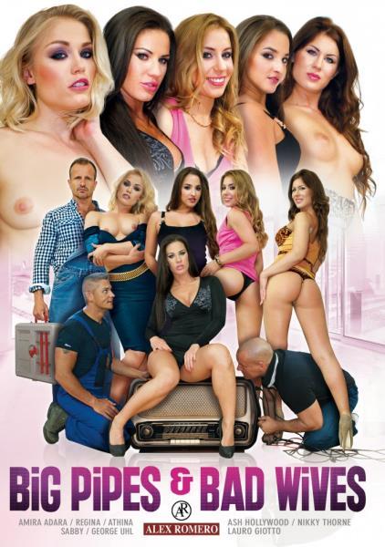 Big Pipes and Bad Wives [WEBRip 720p] (2015/Alex Romero/4.07 GB)