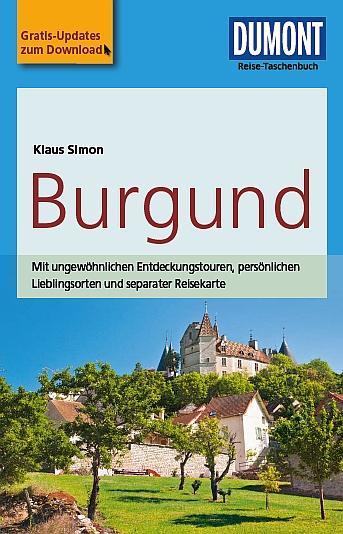Dumont - Reise-Taschenbuch - Burgund