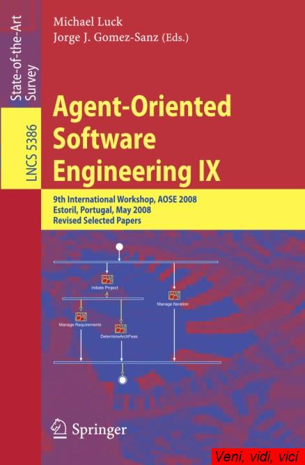 Agent Oriented Software Engineering Ix