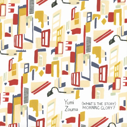 Yumi Zouma - (What's The Story) Morning Glory (2017)