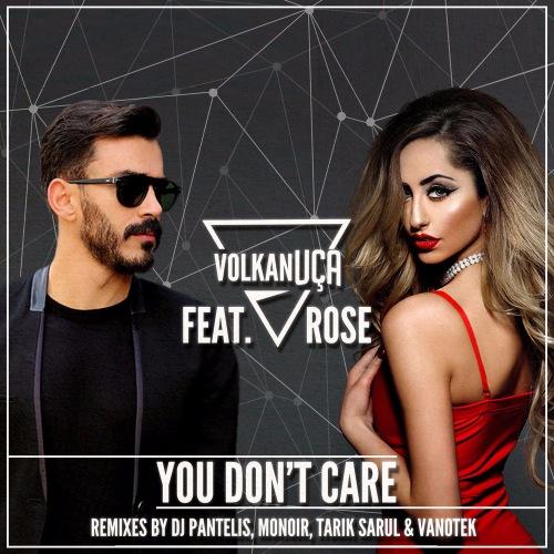 download Volkan Uca feat. Rose - You Don't Care (EP) (2017)