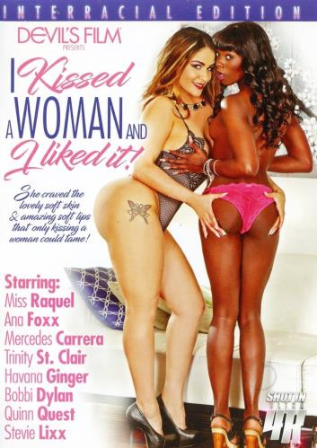 I Kissed A Woman And I Liked It - Interracial Edition (2017) WEBRip/FullHD