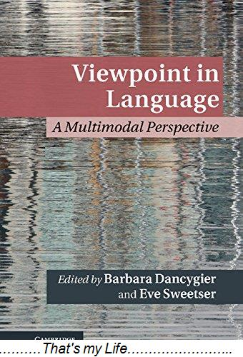 Viewpoint in Language A Multimodal Perspective