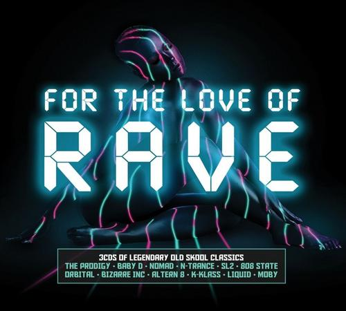 download For The Love Of Rave [3CD] (2017)