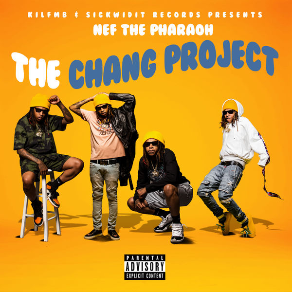 Nef The Pharaoh - The Chang Project (2017)