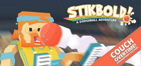 Stikbold.A.Dodgeball.Adventure.Couch.Overtime.Anniversary.Edition-TiNYiSO