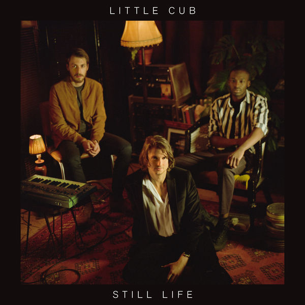 Little Cub - Still Life (2017)