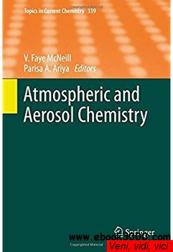 Atmospheric and Aerosol Chemistry