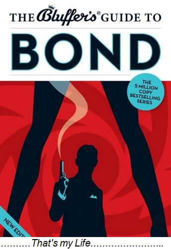 The Bluffers Guide to Bond